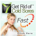 Get Rid Of Cold Sores Fast