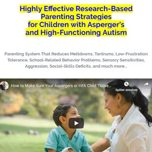 Parenting Children With Asperger's And High-functioning Autism